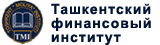 TASHKENT INSTITUTE OF FINANCE