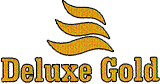"""DELUXE GOLD"""